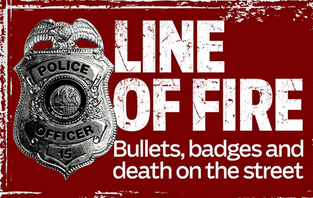 image Line of Fire: Bullets, badges, and death on the street